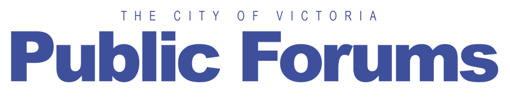 The City of Victoria Public Forums
